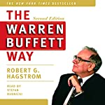 The Warren Buffett Way, Second Edition | Robert G. Hagstrom