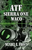 ATF Sierra One Waco, Wendel E. Frost, 1606104411