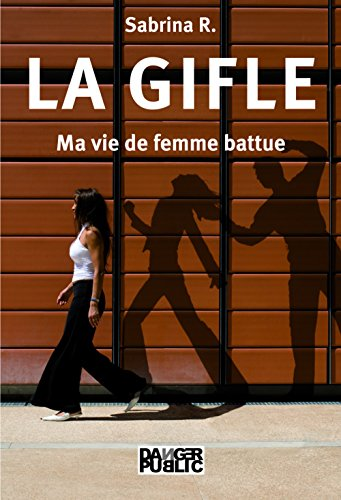 La Gifle - Ma vie de femme battue