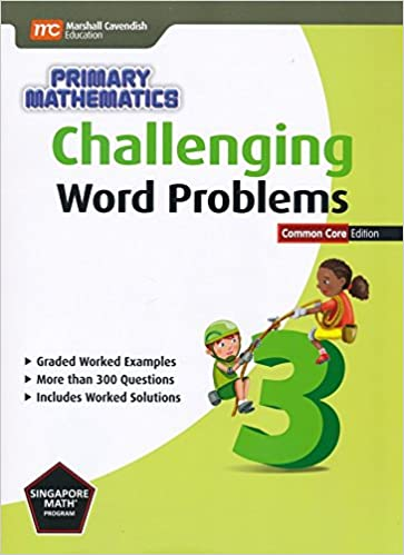 Challenging Word Problems For Primary Mathematics 3 Singapore