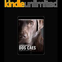 Comportamento dos cães : Neurobiologia, diagnóstico dos transtornos mentais, tratamento e manejo ambiental