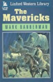 The Mavericks, Mark Bannerman, 1847822797