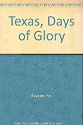 Texas Days of Glory