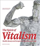 The Spirit of Vitalism, , 8763531348