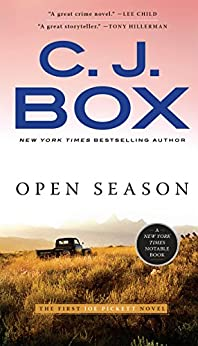 Open Season (A Joe Pickett Novel Book 1) by [Box, C. J.]