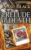 Prelude of Death, Nash Black, 1478712309