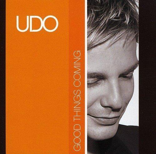 Udo - Good Things Coming - Zortam Music