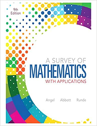 A survey of mathematics with applications (9th edition): allen r.