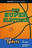 The Super Electrics, J. Hallem, 1404816631