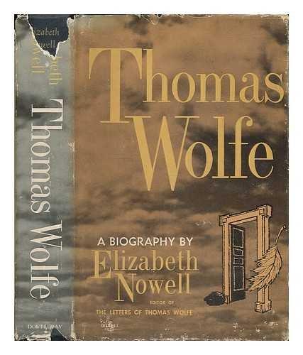 Thomas Wolfe by Elizabeth Nowell