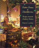 Butter Beans to Blackberries, Ronni Lundy, 0865475881