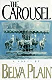 The Carousel, Belva Plain, 0385311079