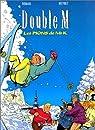 Double M, tome 4 : Les Pions de Mr K par Roman