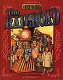 The Railroad, Bobbie Kalman, 0778700763
