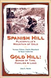 Spanish Hill, Mountain of Gold and Gold Hill, Norman Wilson and Charles Blanchard, 1885852185