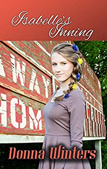 Isabelle's Inning (Great Lakes Romances Book 15) by [Winters, Donna]