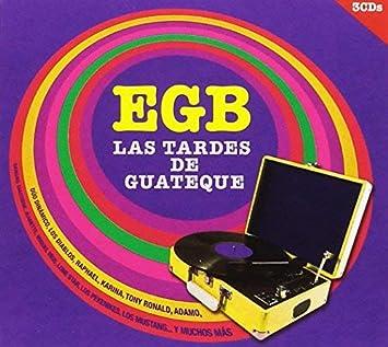Egb. Las Tardes De Guateque + Generación Canalla