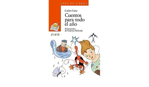 Amazon.com: Cuentos para todo el año (Literatura Infantil (6 ...