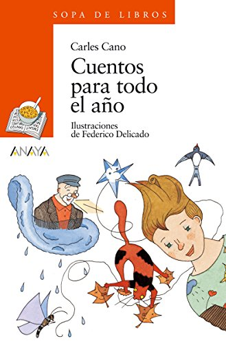 Cuentos para todo el año (Literatura Infantil (6-11 Años) - Sopa