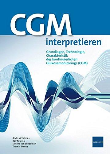 CGM interpretieren: Grundlagen, Technologie, Charakteristik des kontinuierlichen Glukosemonitorings (CGM)