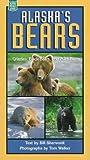 Alaska's Bears, Bill Sherwonit, 0882404997