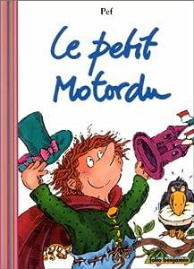 """Afficher """"Petit motordu (Le)"""""""