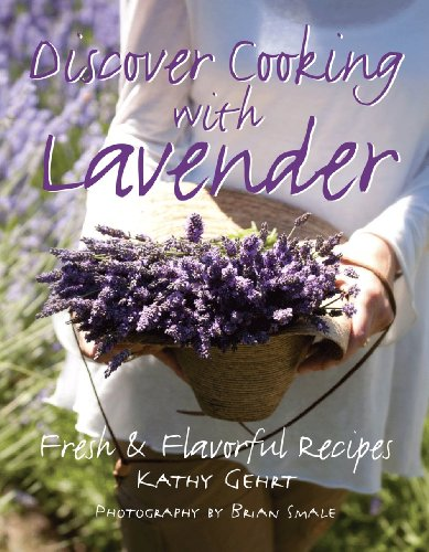 Lavender Cookbook (Discover Cooking with Lavender)