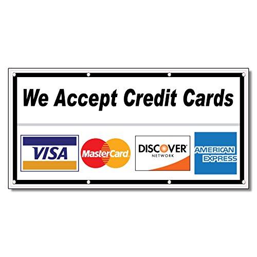 We Accept Credit Cards Restaurant Café Bar 13 Oz Vinyl Banner Sign With Grommets 2 Ft X 4 Ft
