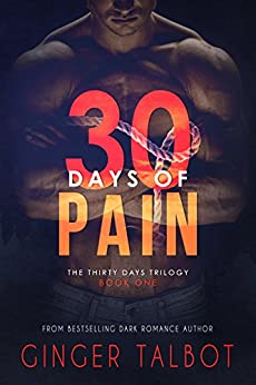 Thirty Days of Pain by [Talbot, Ginger]