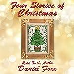 Four Stories of Christmas | Daniel Foxx