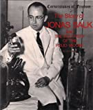The Story of Jonas Salk and the Discovery of the Polio Vaccine, Jim Hargrove, 0516447475