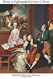 img - for Music in Eighteenth-Century Culture book / textbook / text book