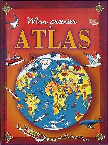 Télécharger en ligne Mon premier Atlas pdf, epub