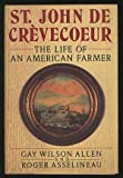 Biography of Crevecoeur, Gay W. Allen and Roger Asselineau, 0670813451