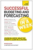 Successful Budgeting and Forecasting in a Week (Teach Yourself)