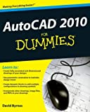 AutoCAD 2010 for Dummies, David Byrnes and Byrnes, 0470433450