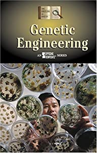 an overview of the issue of cloning and genetic engineering Cloning human beings on genetic engineering and human cloning (4) there is a sustained theological engagement with the issue of cloning that.