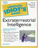 Complete Idiot's Guide to Extraterrestrial Intelligence, Alpha Development Group Staff and Michael Kurland, 0028623878
