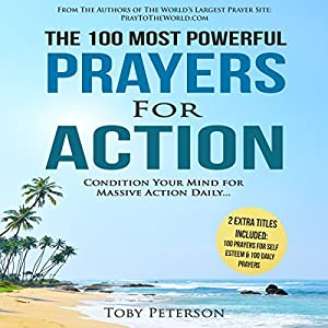 The 100 Most Powerful Prayers for Action Audiobook