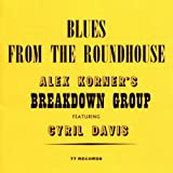 Blues From The Roundhouse