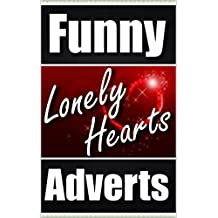 Memes: Funny Dating Ads & Funny Memes: (Lonely Hearts Column Fails, Funny Jokes, Crazy Characters LOL - Let's Do This!)