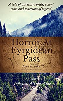 Horror At Eyrgidean Pass by [Fike, John]