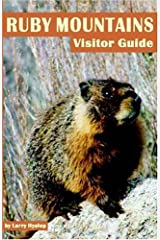 Ruby Mountains Visitor Guide Paperback