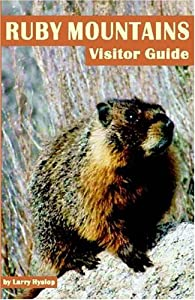 Ruby Mountains Visitor Guide