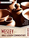 Wesley Bible Lesson Commentary, Wesleyan Publishing House, 0898274141