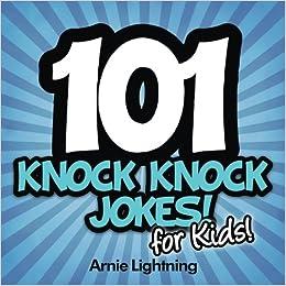 Amazon com: 101 Knock Knock Jokes for Kids: Funny Knock