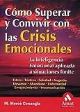 Como Superar y Convivir con las Crisis Emocionales, Mercáe M. Conangla, 8497350502