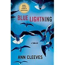 Blue Lightning: A Thriller (Shetland Book 4)