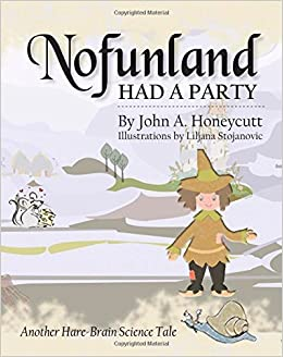 Book Nofunland Had a Party: Another Hare-Brain Science Tale: Volume 8