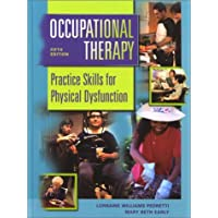 Occupational Therapy: Practice Skills for Physical Dysfunction